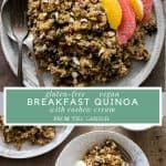 Collage of images of Breakfast Quinoa with Cashew Cream