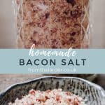 Image collection of bacon salt both in a jar and in a small bowl. With recipe title text overlay