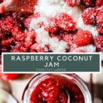 PIN IMAGE OF RASPBERRY JAM SHOWING CLOSE UP OF MACERATING FRUIT AND THEN FINISHED JAM IN A POT. WITH TITLE TEXT IN MIDDLE OF IMAGES