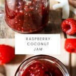 Two images of jars of raspberry coconut jam with text insert