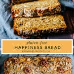 Pin image of Happiness bread, composed of 2 images of the bread, whole and sliced, with the title text between the images in a bright yellow box.