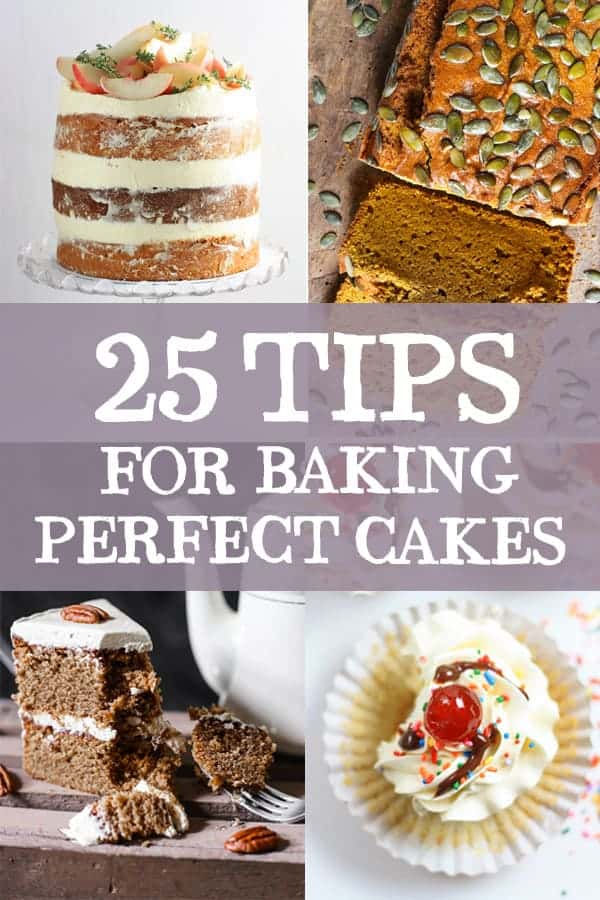25 Tips for Baking Perfect Cakes from Start to Finish