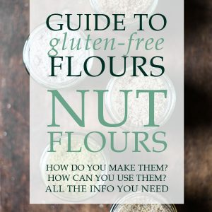 The Ultimate Guide To Nut Flours