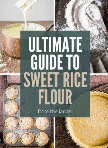 image collage of different bakes and flour. Ultimate Guide to sweet rice flour title in centre