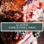 Pin image of Christmas Ham, showing the whole ham and then cut slices. With title text in between