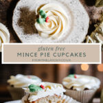 Pinnable Image of Mince Pie Cupcakes. One image from above and the other of a halved cupcake. With title text in between