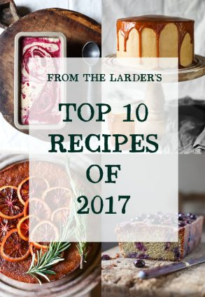From The Larder's Top 10 Recipes of 2017