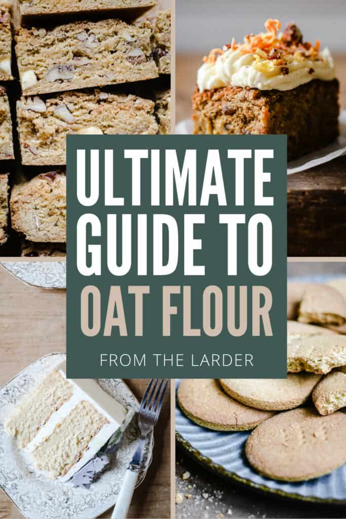 selection of images showing bakes with oat flour and pin title saying Ultimate Guide to Oat Flour
