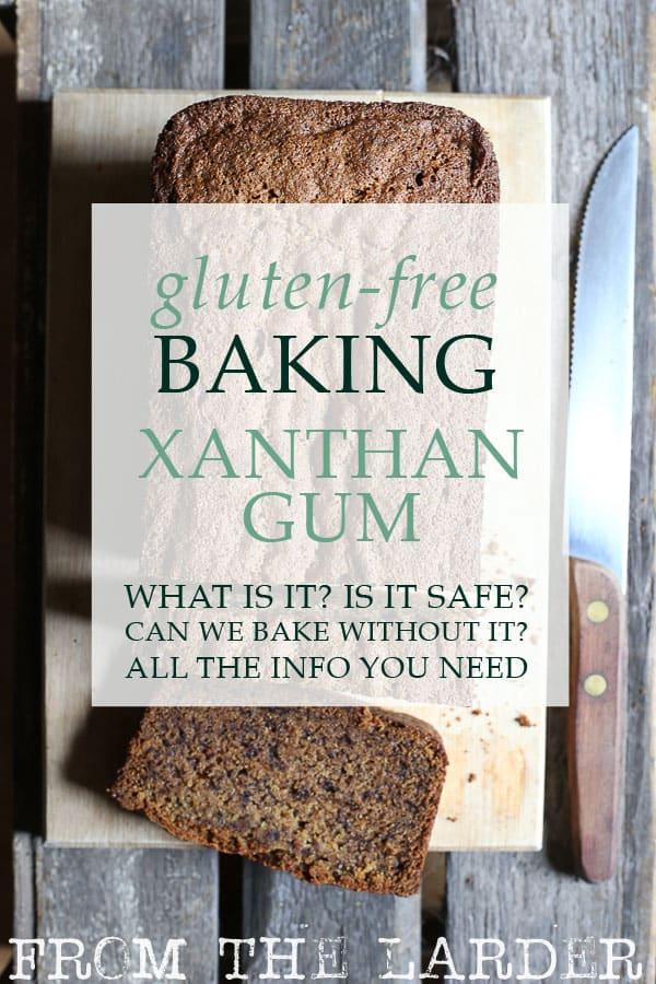 Image of banana bread with text overlay Xanthan Gum