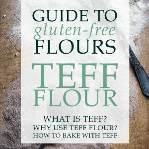 The Ultimate Guide to Teff Flour