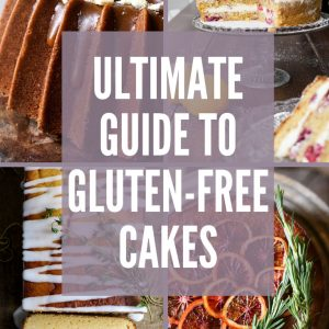 The Ultimate Guide to Gluten-Free Cakes