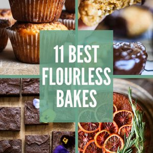 11 Best Flourless Bakes