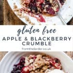 Pin image of bowls of apple and blackberry crumble with a scoop of ice cream in a bowl with text overlay