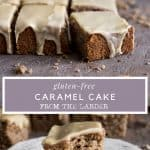 pin image for gluten-free caramel cake with text overlay