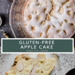 Pin Image for Apple Cake featuring image of whole cake and also the cut slice with title text overlay