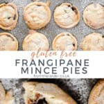 Pinnable image of Frangipane Mince Pies. Two images shown, one of a full baking tin of mince pies, the other a close up of a halved mince pie. With title text in between the images