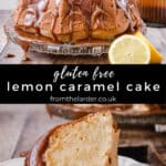 Pin image of lemon caramel cake with two images of the cake and title text in between