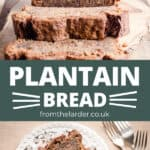 Pin image of Plantain Bread with recipe title in the middle.