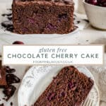 Pin image of Chocolate cherry cake showing cake from side and cake on a plate